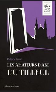 LES AMATEURS D'ART DU TILLEUL