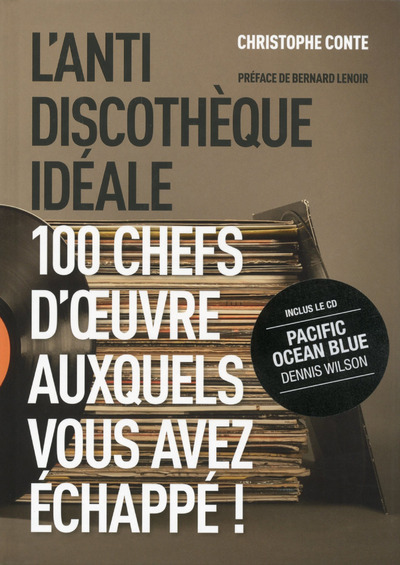 L'ANTIDISCOTHEQUE IDEALE
