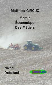 MORALE ECONOMIQUE DES METIERS