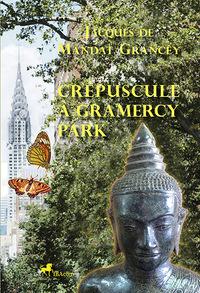 CREPUSCULE A GRAMERCY PARK
