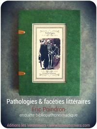 PATHOLOGIES & FACETIES LITTERAIRES