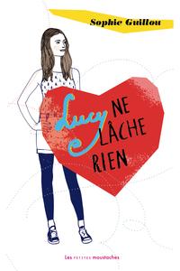 LUCY NE LACHE RIEN