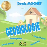 LA GEOBIOLOGIE