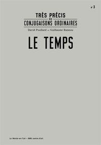 TRES PRECIS DE CONJUGAISONS ORDINAIRES : LE TEMPS
