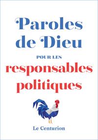 PAROLES DE DIEU POUR LES RESPONSABLES POLITIQUES
