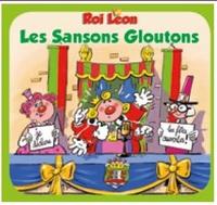 ROI LEON - LES SANSONS GLOUTONS