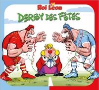 ROI LEON : DERBY DES FETES