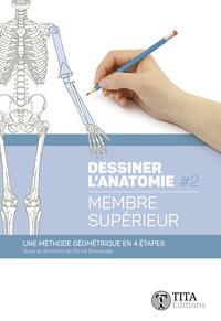 DESSINER L'ANATOMIE #2 - MEMBRE SUPERIEUR