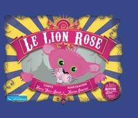 LE LION ROSE
