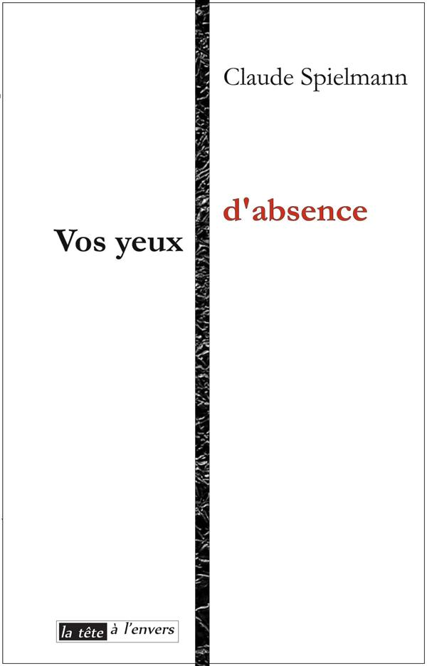 VOS YEUX D'ABSENCE
