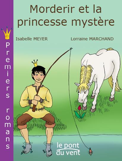 MORDERIR ET LA PRINCESSE MYSTE