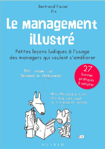 LE MANAGEMENT ILLUSTRE