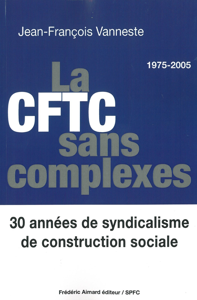LA CFTC SANS COMPLEXES