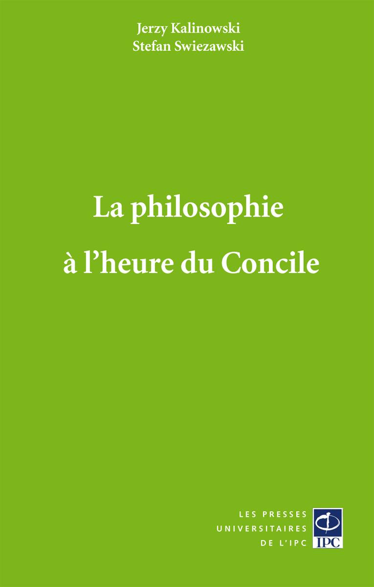 LA PHILOSOPHIE A L HEURE DU CONCILE
