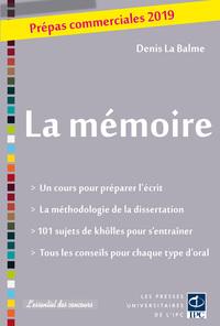LA MEMOIRE - PREPAS COMMERCIALES 2019