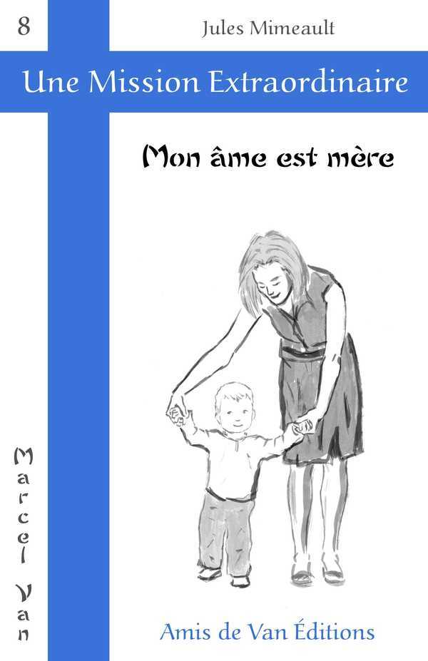 MON AME EST MERE