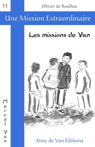 LES MISSIONS DE VAN