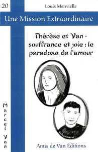 THERESE ET VAN - SOUFFRANCE ET JOIE : LE PARADOXE DE L'AMOUR
