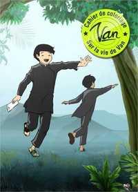 VAN - CAHIER DE COLORIAGE SUR LA VIE DE VAN