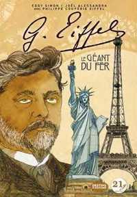 GUSTAVE EIFFEL - LE GEANT DU FER
