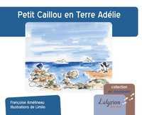 PETIT CAILLOU EN TERRE ADELIE