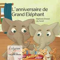 L'ANNIVERSAIRE DE GRAND ELEPHANT