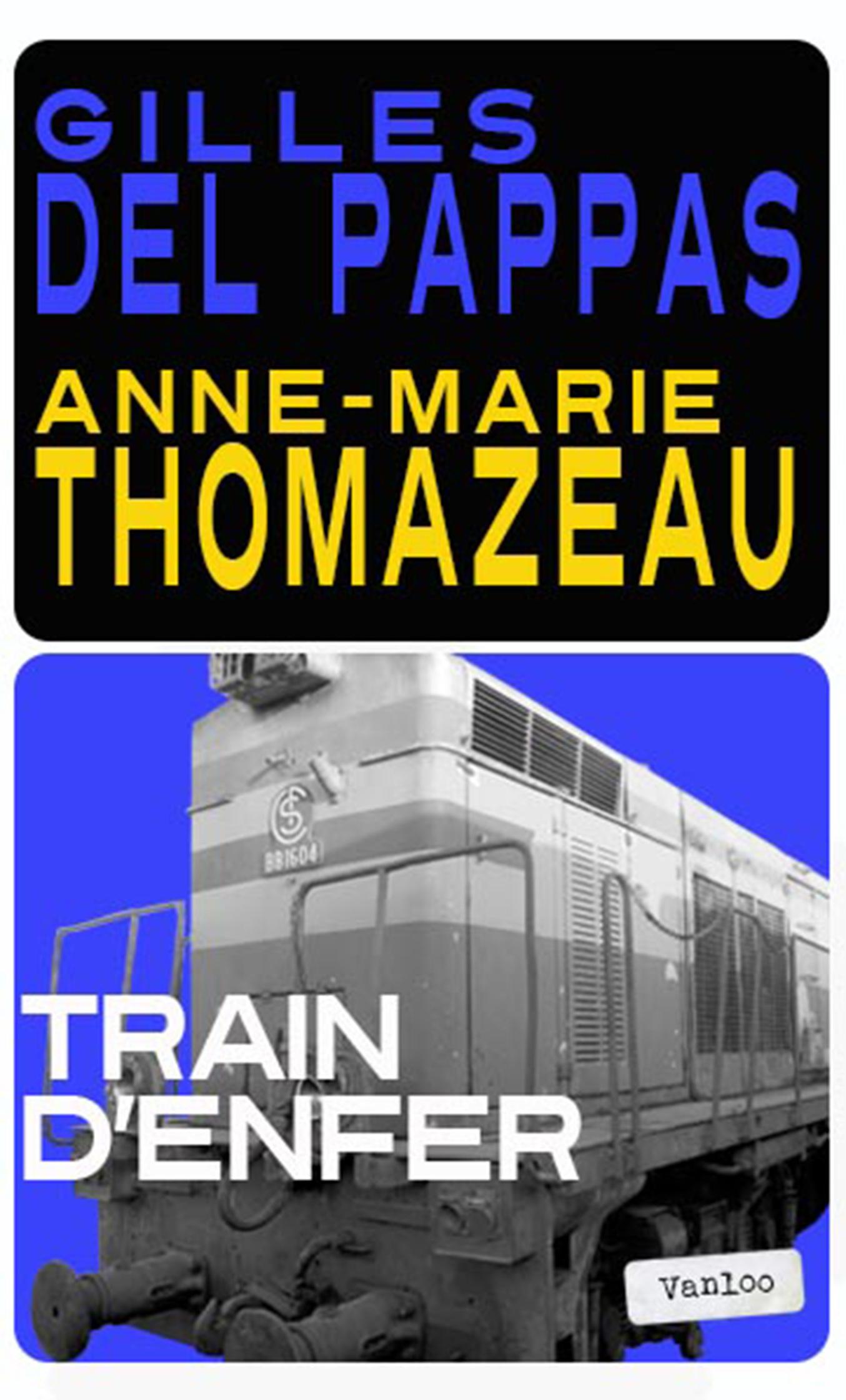 TRAIN D'ENFER (VOLET 3)