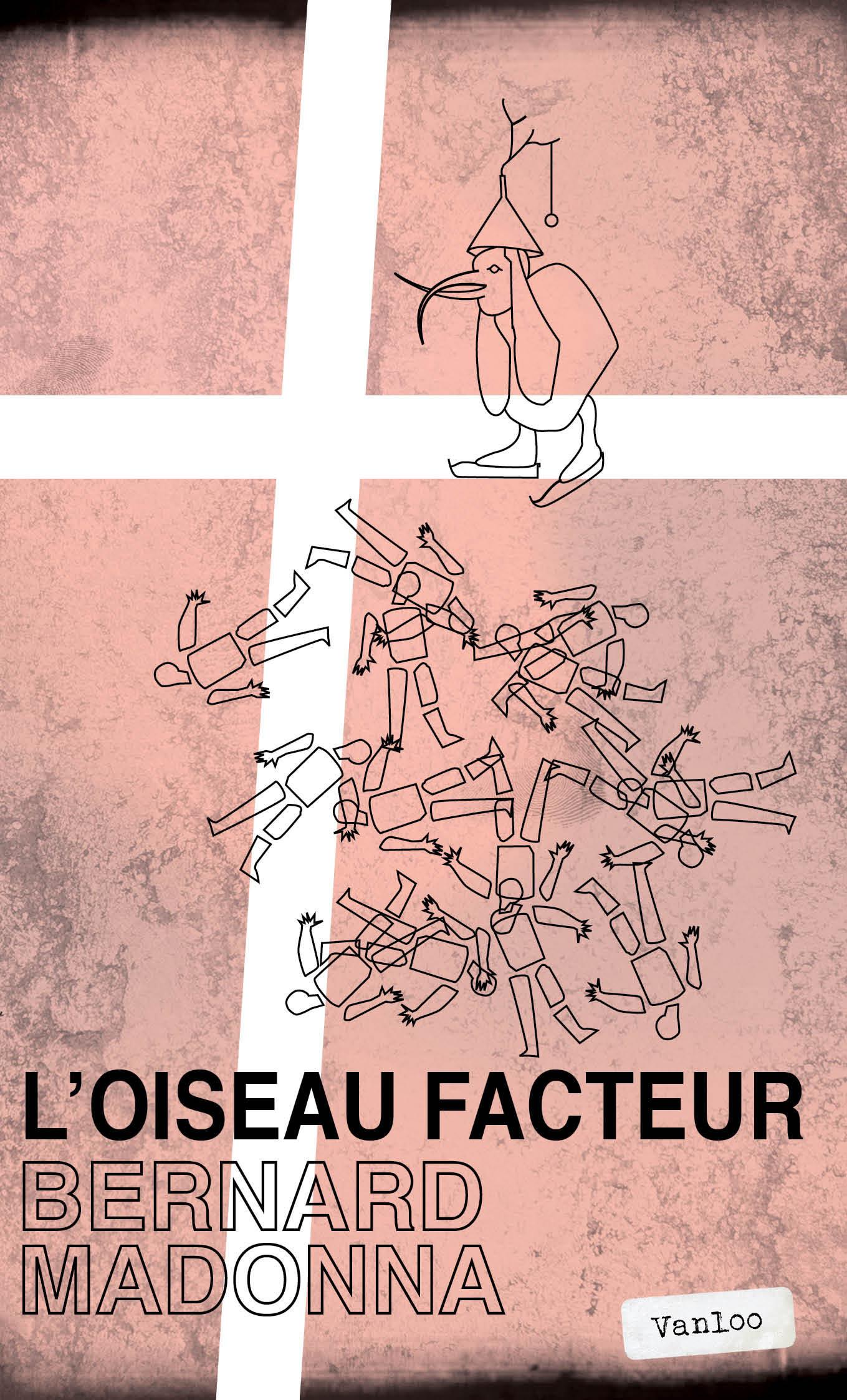 L'OISEAU FACTEUR