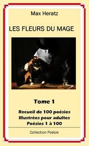 LES FLEURS DU MAGE - TOME 1