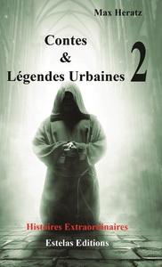 CONTES & LEGENDES URBAINES  - TOME 2