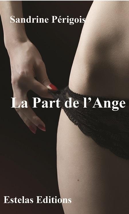 LA PART DE L'ANGE