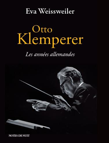 OTTO KLEMPERER, LES ANNEES ALLEMANDES