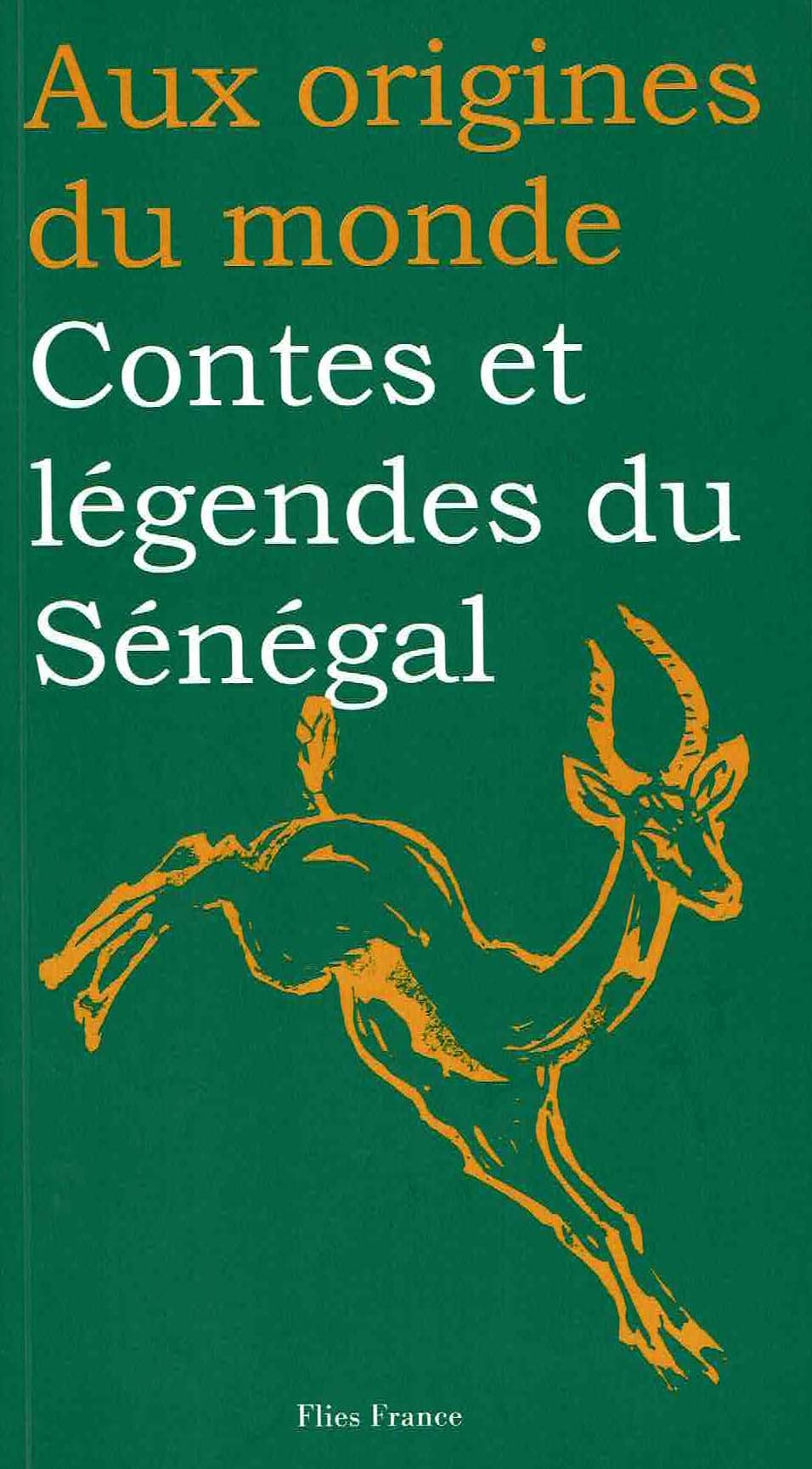 CONTES ET LEGENDES DU SENEGAL