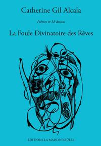 LA FOULE DIVINATOIRE DES REVES