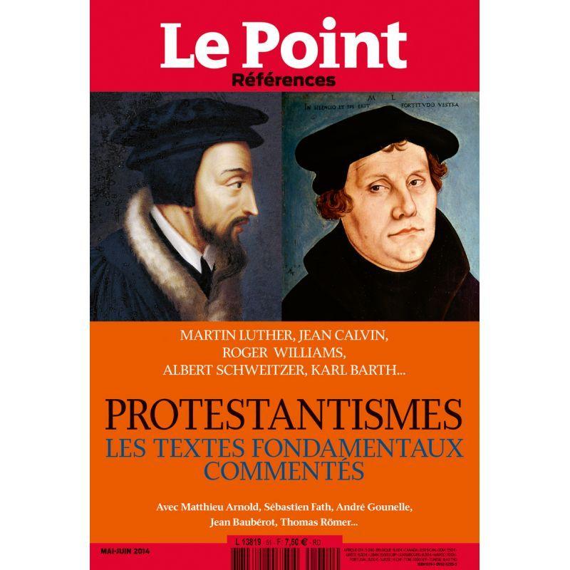 LE POINT REFERENCES N 51 - LES PROTESTANTISMES