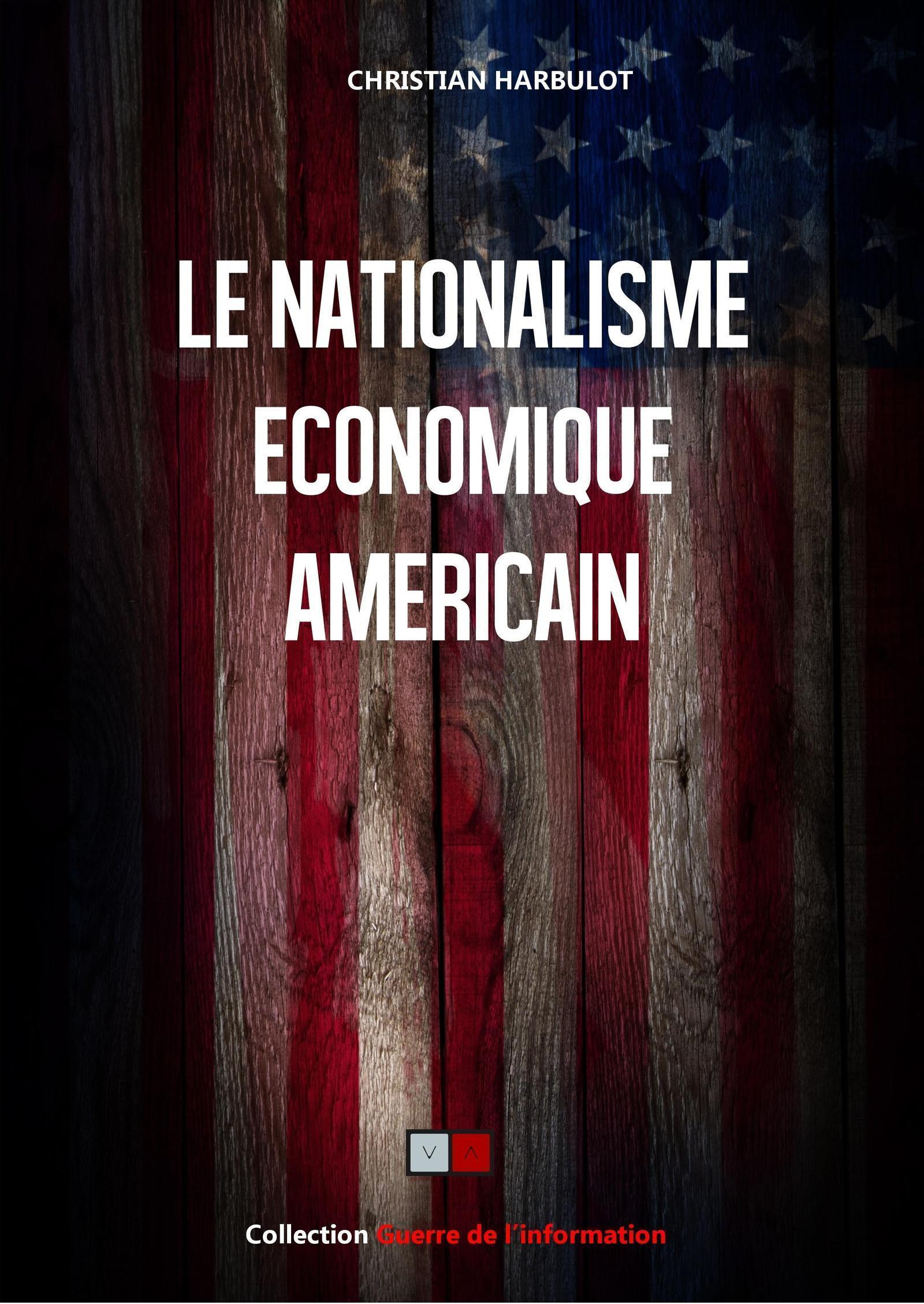 LE NATIONALISME ECONOMIQUE AMERICAIN
