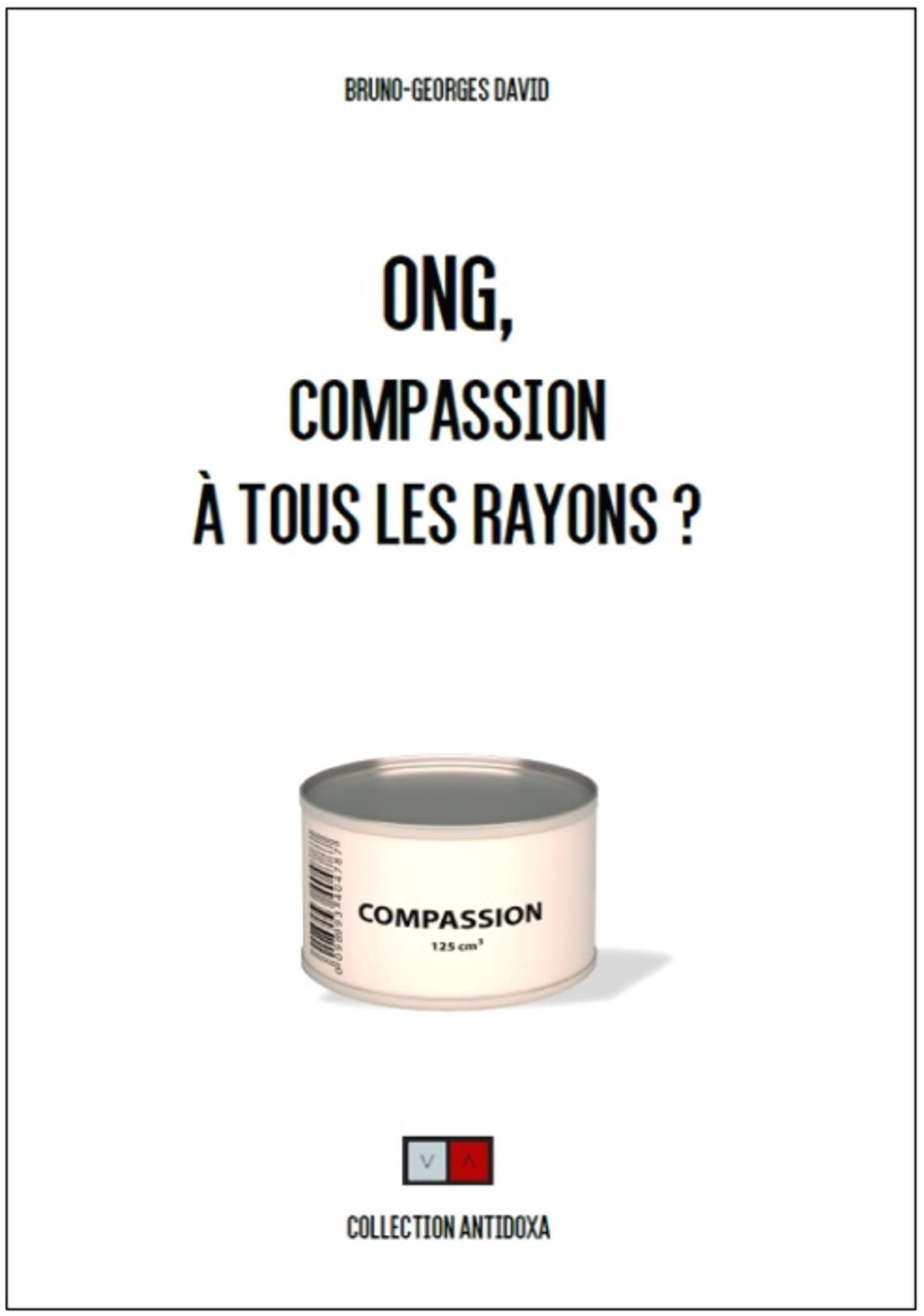 ONG, COMPASSION A TOUS LES RAYONS ?