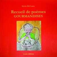 RECUEIL DE POEMES GOURMANDISES