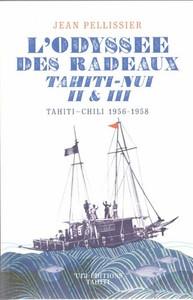 L'ODYSSEE DES RADEAUX TAHITI-NUI II & III