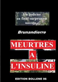 MEURTRES A L'INSULINE (2)
