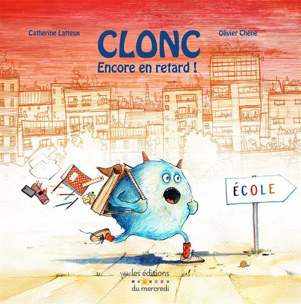 CLONC, ENCORE EN RETARD!