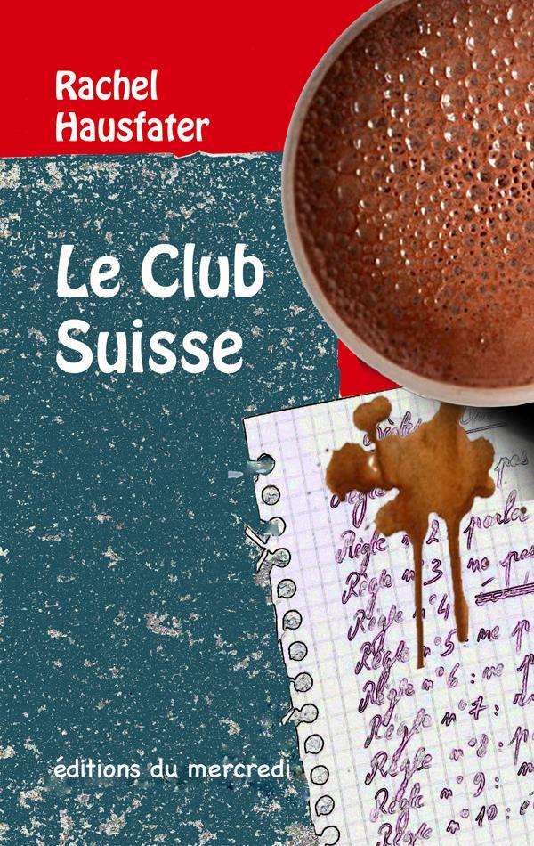 LE CLUB SUISSE