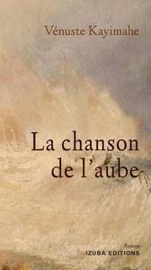 LA CHANSON DE L AUBE