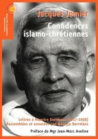CONFIDENCES ISLAMO-CHRETIENNES. LETTRES A MAURICE BORRMANS