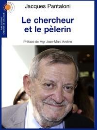 LE CHERCHEUR ET LE PELERIN