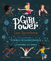 GIRL POWER : LES SPORTIVES