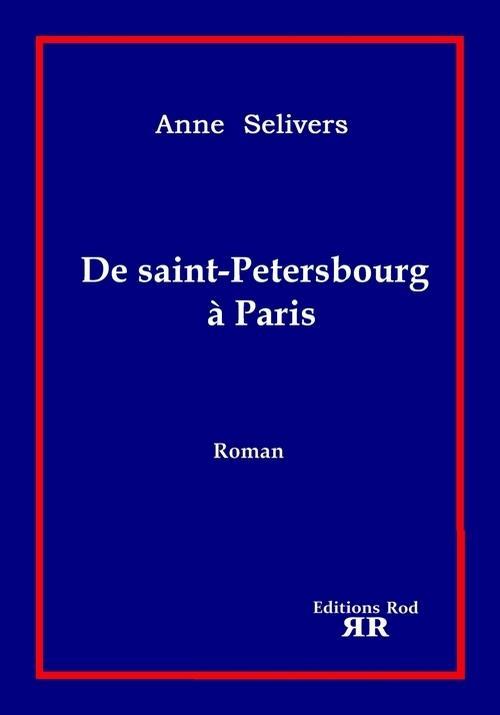 DE SAINT-PETERSBOURG A PARIS