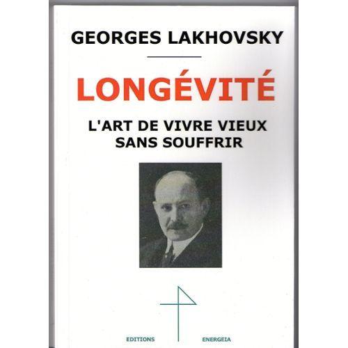 GEORGES LAKHOVSKY LONGEVITE
