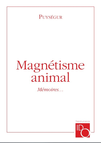 MAGNETISME ANIMAL - MEMOIRES POUR SERVIR A L'HISTOIRE DU...