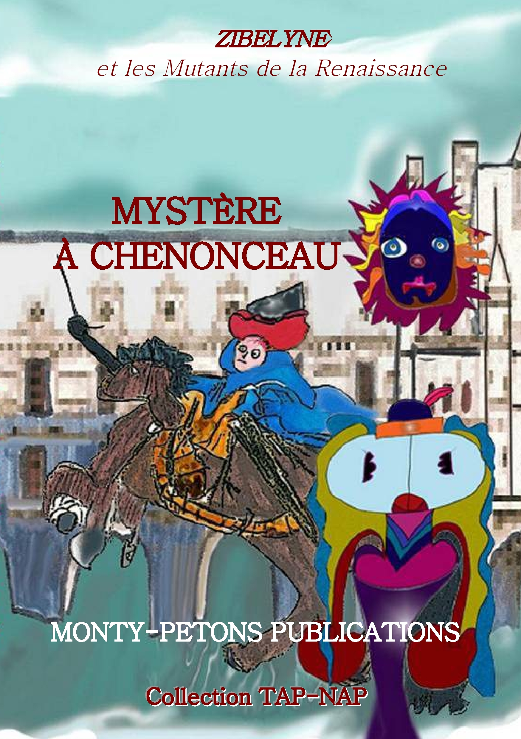 MYSTERE A CHENONCEAU